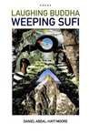 Laughing Buddha Weeping Sufi / Poems