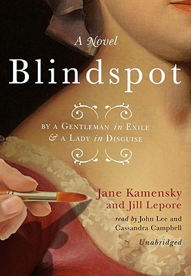 Ebook Blindspot: By a Gentleman in Exile & a Lady in Disguise by Jane Kamensky DOC!
