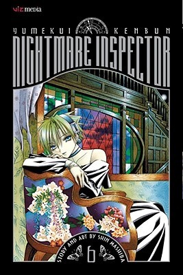 Nightmare Inspector: Yumekui Kenbun, Vol. 6: Recollection