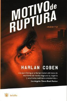 Motivo de ruptura by Harlan Coben