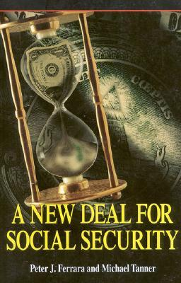 A New Deal for Social Security EPUB FB2 978-1882577637 por Peter J. Ferrara