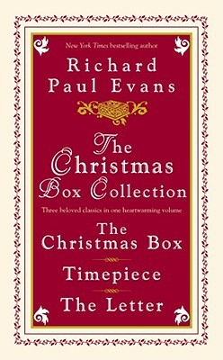 The Christmas Box Collection by Richard Paul Evans