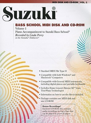 Suzuki Bass School MIDI Disk and CD-ROM, Volume 1: Piano Accompaniment to Suzuki Bass School [With Disk]