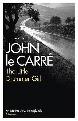 The Little Drummer Girl by John le Carré