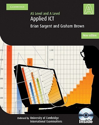 Applied AS/A Level ICT with CD-ROM (Cambridge International Examin)