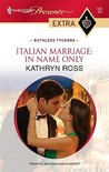 Italian Marriage: In Name Only