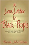 A Love Letter to Black People: Audaciously Hopeful Thoughts on Race and Success