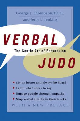 Verbal Judo by George J. Thompson