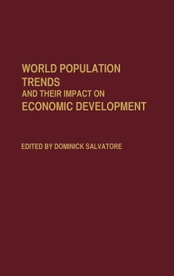 World Population Trends and Their Impact on Economic Development