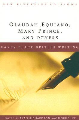 Early Black British Writing: Olaudah Equiano, Mary Prince, and Others