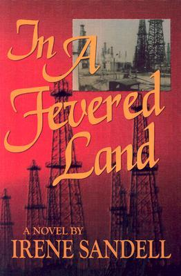 In a Fevered Land by Irene Sandell