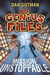 Mission Unstoppable (The Genius Files)