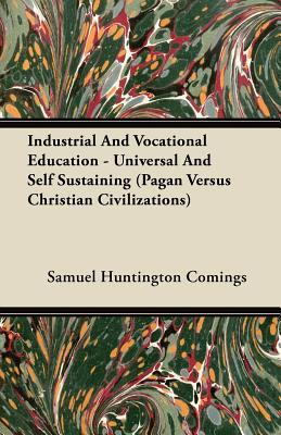 Industrial and Vocational Education - Universal and Self Sustaining