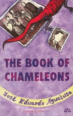The Book Of Chameleons by José Eduardo Agualusa