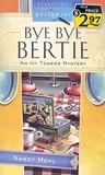 Bye Bye Bertie (Ivy Towers, #2)