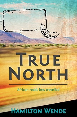 True North: African Roads Less Travelled