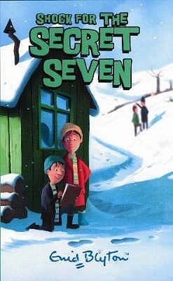 Shock for the Secret Seven (The Secret Seven, #13)