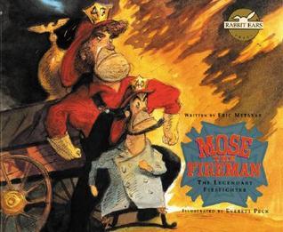 Mose the Fireman