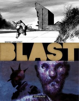 La tête la première (Blast, #3)
