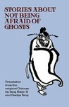 Stories About Not Being Afraid of Ghosts