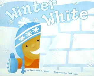 Winter White by Christianne C. Jones