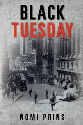 Black Tuesday by Nomi Prins