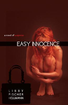 Easy Innocence by Libby Fischer Hellmann