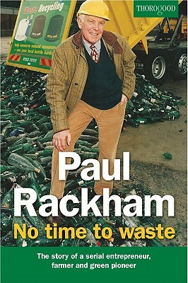 Paul Rackham: No Time to Waste