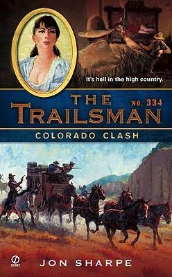 Colorado Clash (The Trailsman #334)