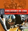 The Story of the Pittsburgh Steelers