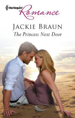 The Princess Next Door by Jackie Braun