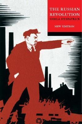 The Russian Revolution by Sheila Fitzpatrick