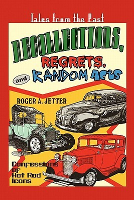 Recollections, Regrets, & Random Acts