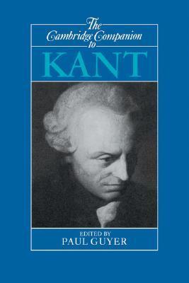 The Cambridge Companion to Kant