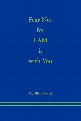 Fear Not for I Am Is with You