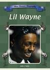 Lil Wayne (Blue Banner Biographies)
