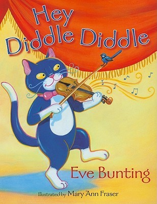 Hey Diddle Diddle by Eve Bunting