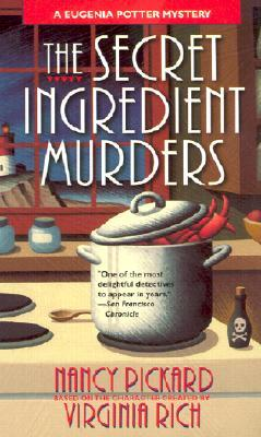 The Secret Ingredient Murders by Nancy Pickard