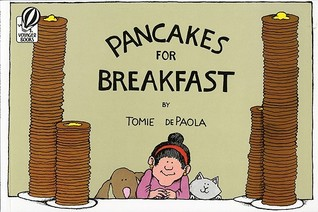 Pancakes for Breakfast by Tomie dePaola