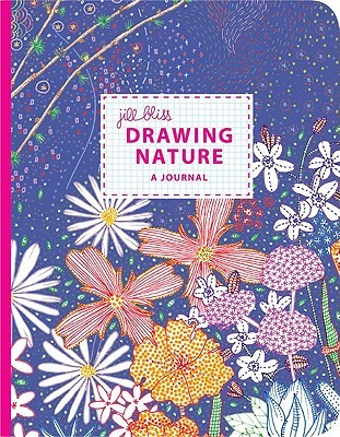 Drawing Nature: A Journal by Jill Bliss