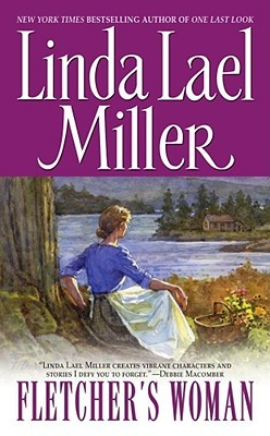 Fletcher's Woman by Linda Lael Miller