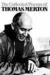 The Collected Poems of Thomas Merton