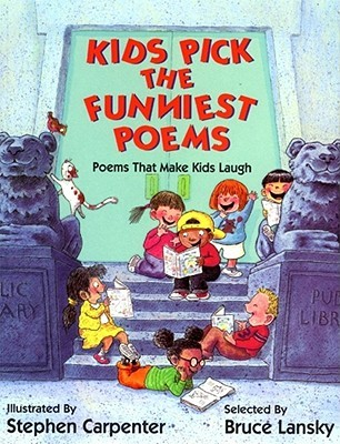 Image of: Winter Goodreads Kids Pick The Funniest Poems Poems That Make Kids Laugh By Bruce Lansky