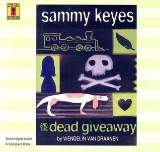 Sammy Keyes And the Dead Giveaway by Wendelin Van Draanen