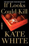 If Looks Could Kill (Bailey Weggins Mystery, #1)