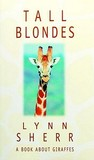 Tall Blondes by Lynn Sherr
