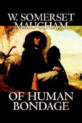 Of Human Bondage by W. Somerset Maugham, Fiction, Literary, Classics