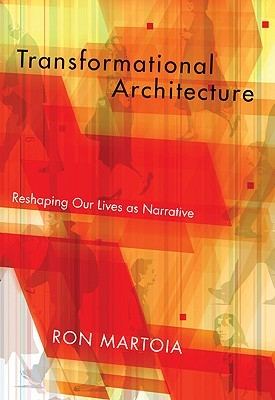 transformational-architecture-reshaping-our-lives-as-narrative