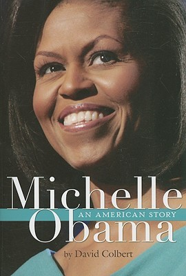 Michelle Obama: An American Story