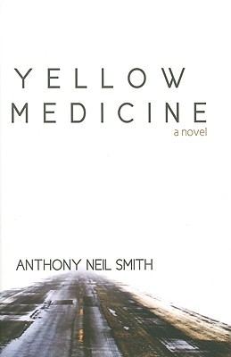 Yellow Medicine Billy Lafitte 1 By Anthony Neil Smith